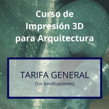 T01 Curso Impresión 3D Arquitectos