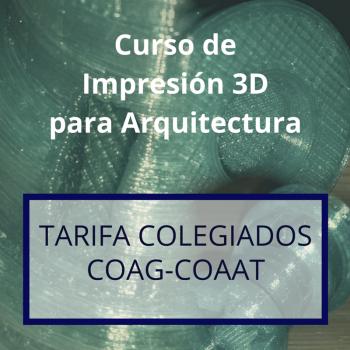 T02 Curso Impresión 3D Arquitectos