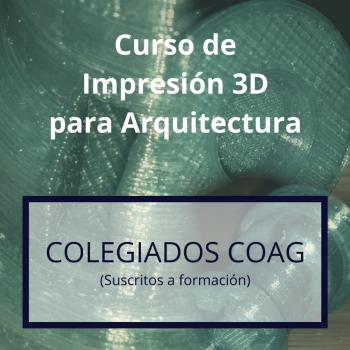 T03 Curso Impresión 3D Arquitectos